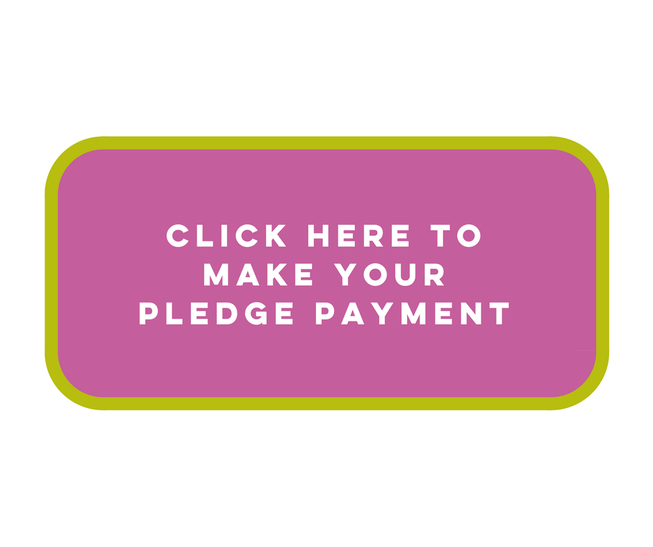 Click Here to Make Your Pledge Payment