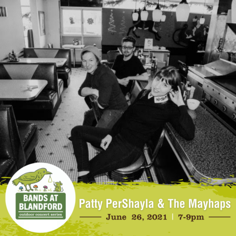 CANCELLED! Bands at Blandford | Patty PerShayla & The Mayhaps