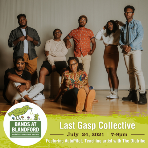 Bands at Blandford | Last Gasp Collective featuring AutoPilot, Teaching artist with The Diatribe